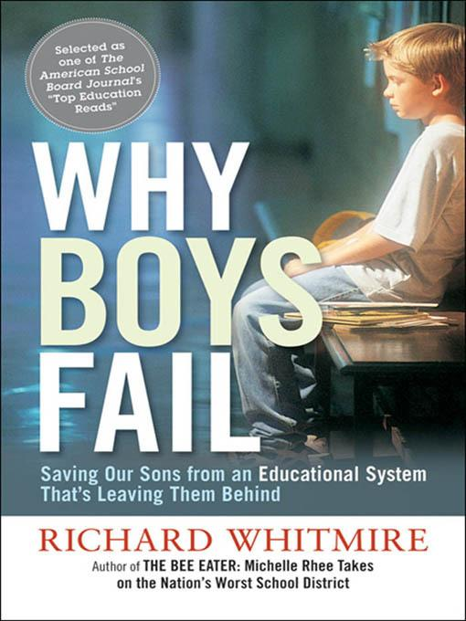 Why Boys Fail: Saving Our Sons from an Educational System That's Leaving Them Behind EB9780814420362