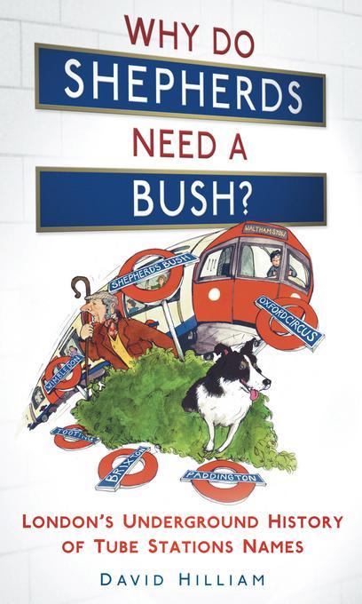 Why Do Shepherds Need a Bush? EB9780752462370