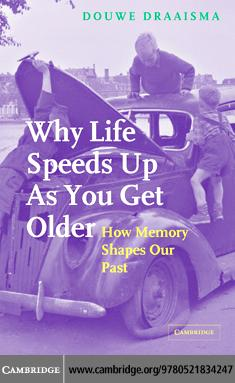 Why Life Speeds Up As You Get Older EB9780511252723