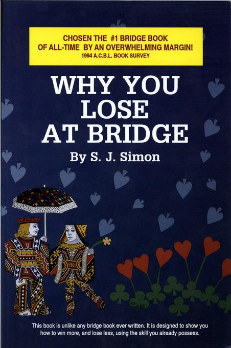 Why You Lose at Bridge EB9780939460984