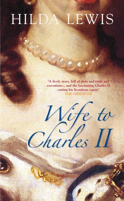 Wife to Charles II EB9780752472089