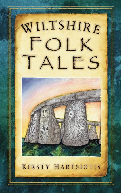 Wiltshire Folk Tales EB9780752470412