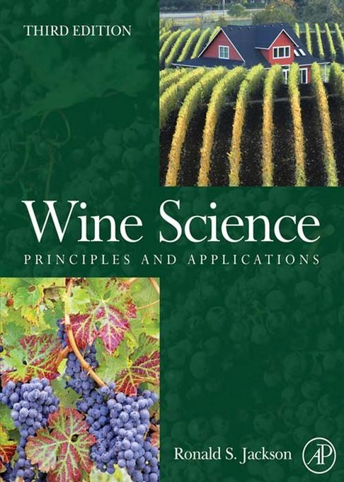 Wine Science: Principles and Applications EB9780080568744