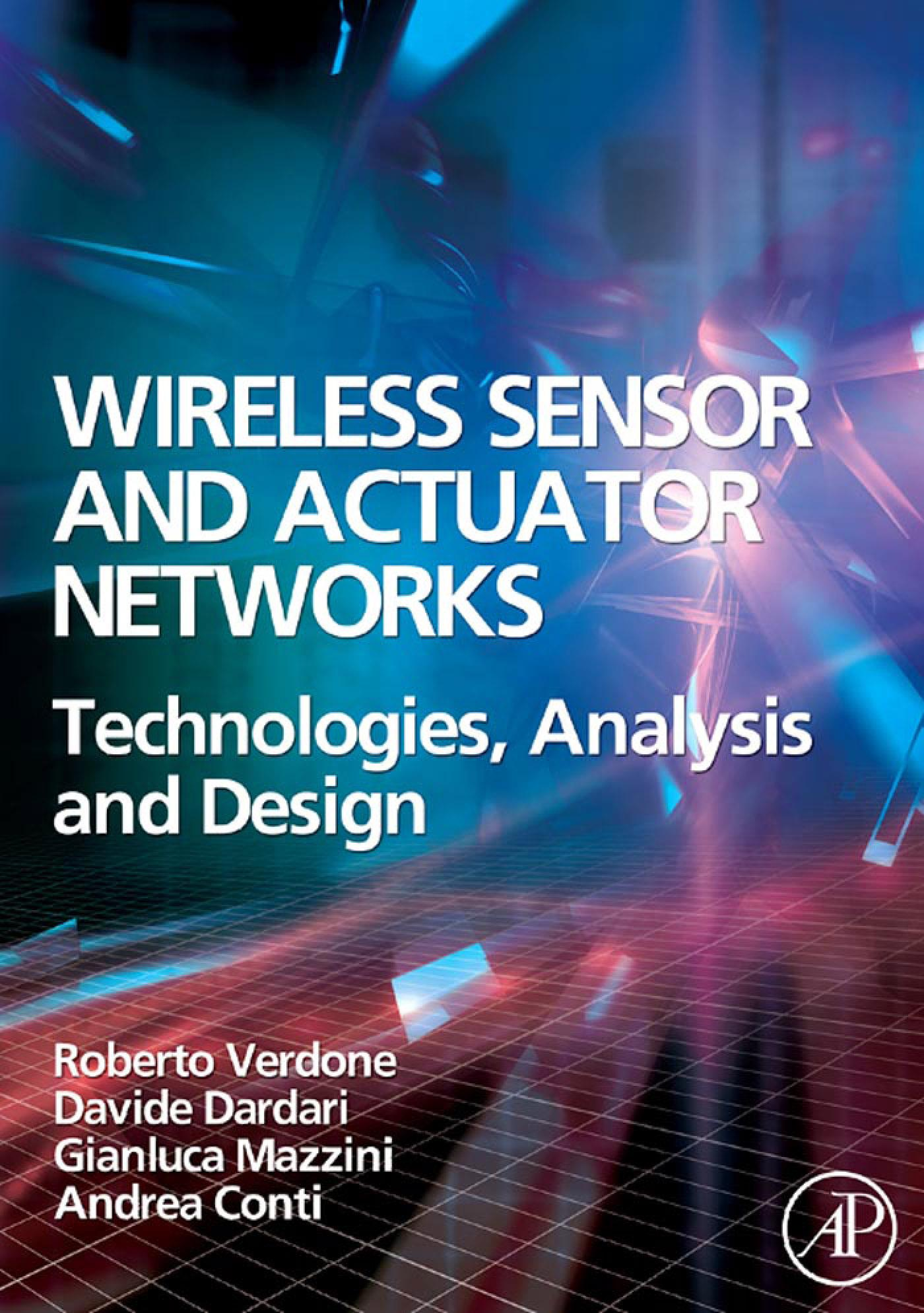 Wireless Sensor and Actuator Networks: Technologies, Analysis and Design EB9780080558615