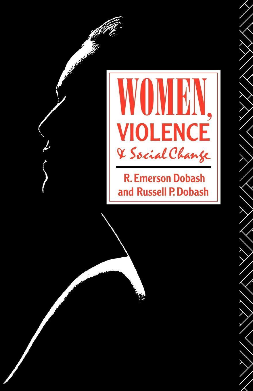 Women, Violence and Social Change EB9780203450734