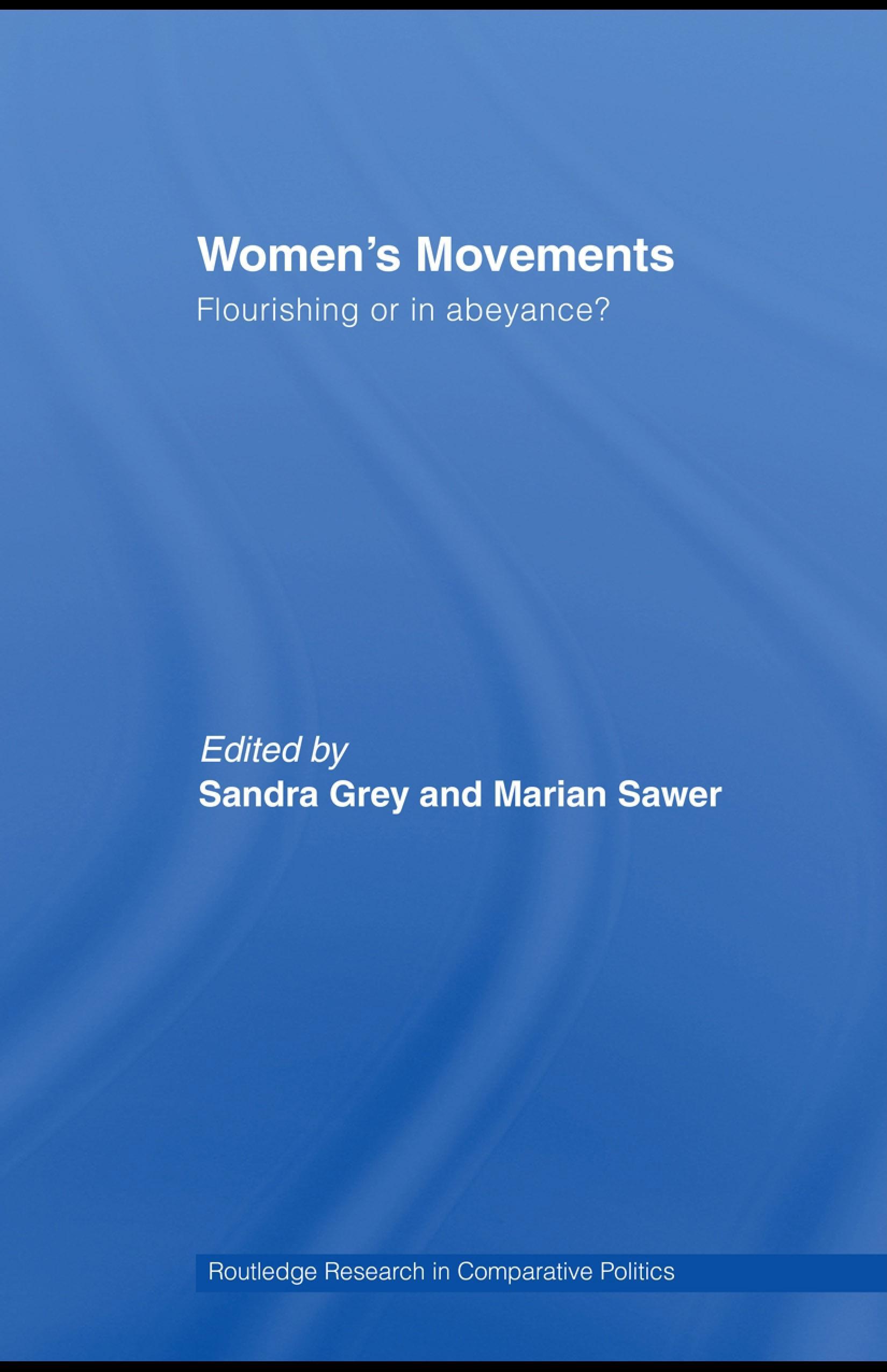 Women's Movements: Flourishing or in abeyance? EB9780203927397