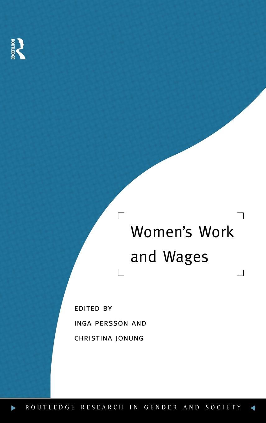 Women's Work and Wages EB9780203057322