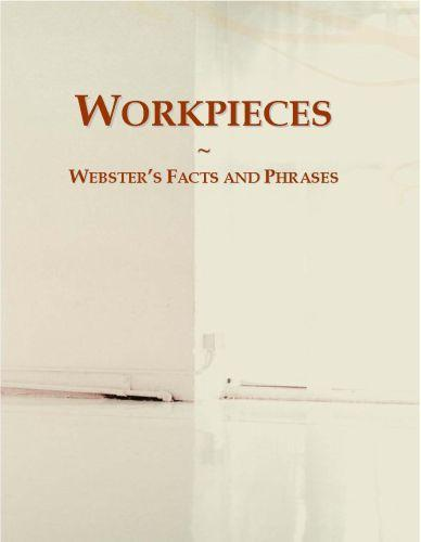 Workpieces: Webster?s Facts and Phrases EB9780546656435