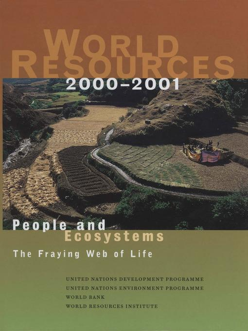 World Resources 2000-2001: People and Ecosystems: The Fraying Web of Life EB9780080543864