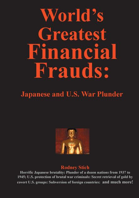 World's Greatest Financial Frauds: Japanese and U.S. War Plunder EB9780932438645