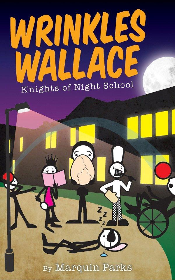Wrinkles Wallace: Knights of Night School EB9780983233060