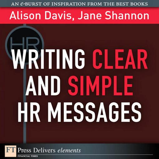 Writing Clear and Simple HR Messages EB9780132763332
