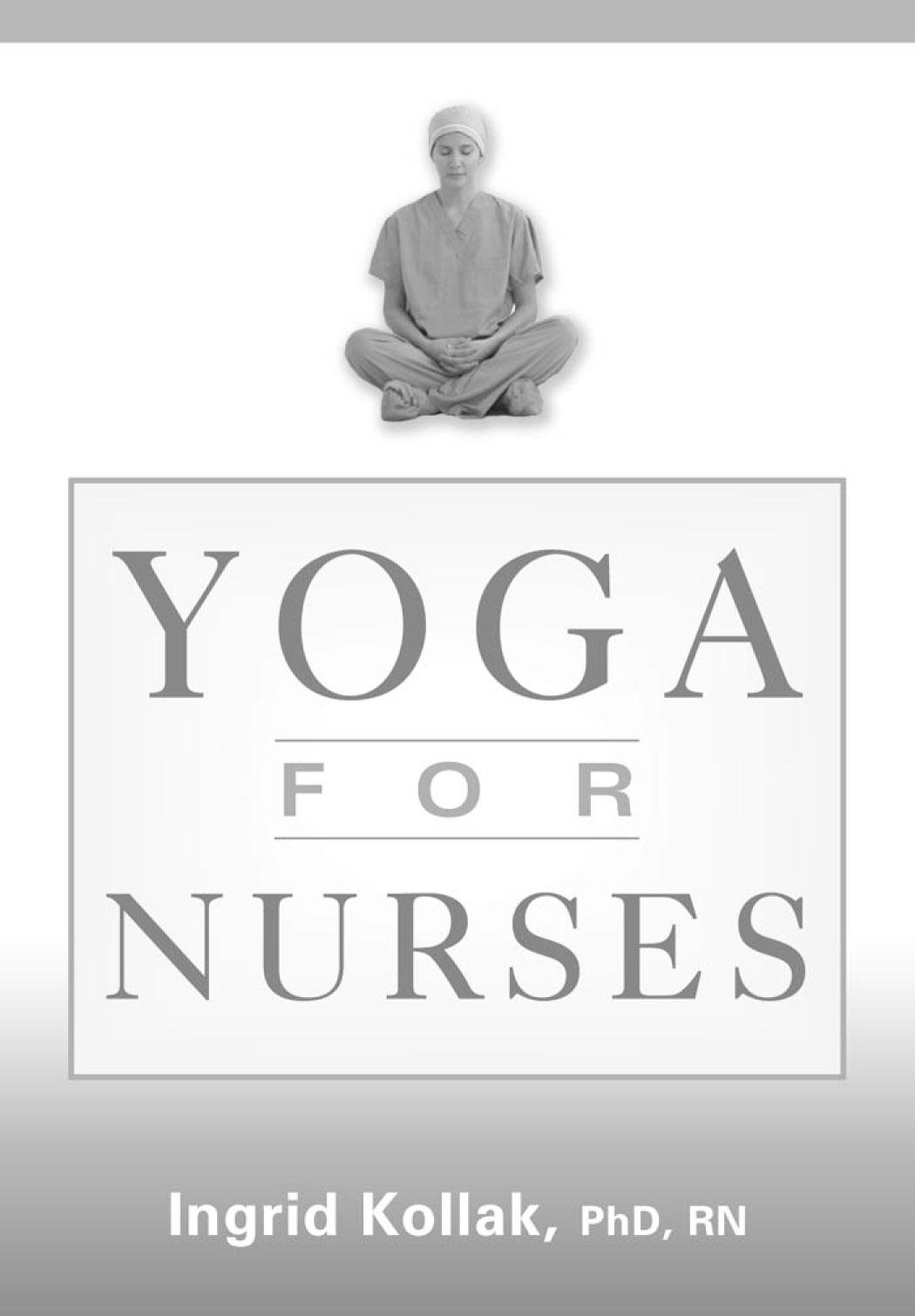 Yoga for Nurses EB9780826138330