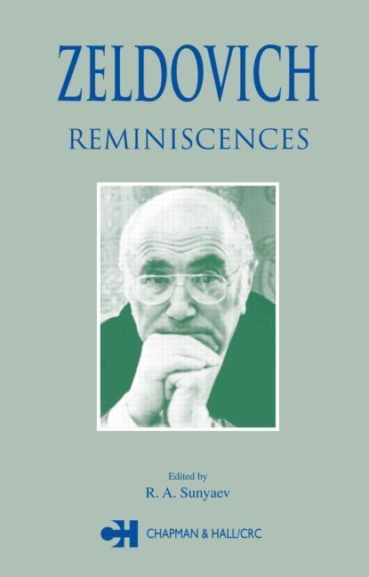 Zeldovich: Reminiscences EB9780203500163