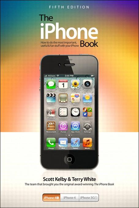 iPhone Book, The: Covers iPhone 4S, iPhone 4, and iPhone 3GS, 5/e EB9780133016512