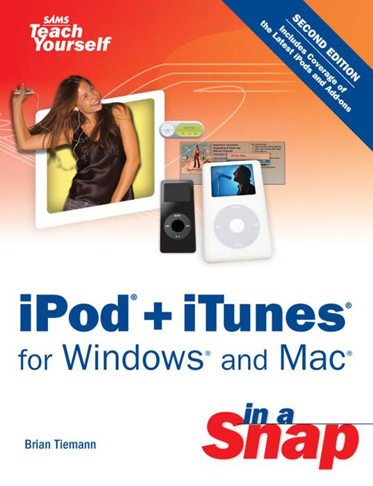 iPod + iTunes for Windows and Mac in a Snap EB9780132715218