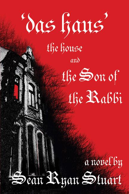'Das Haus' The House and the Son of the Rabbi: A Novel EB9781926918778