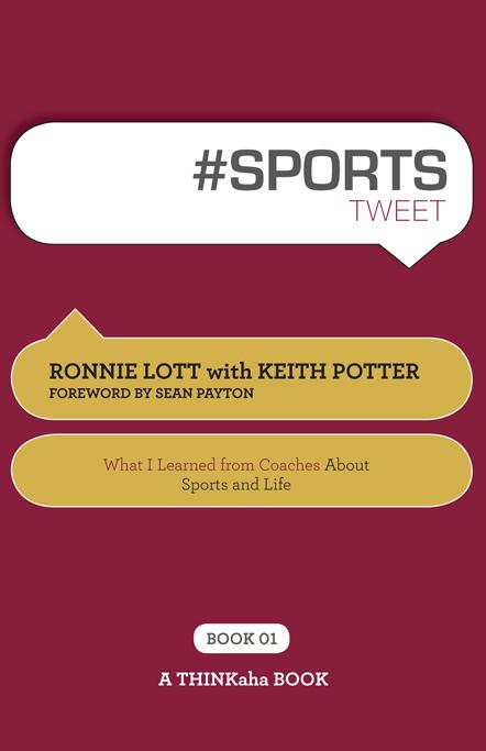 #SPORTS tweet Book01: What I Learned from Coaches About Sports and Life EB9781616990336