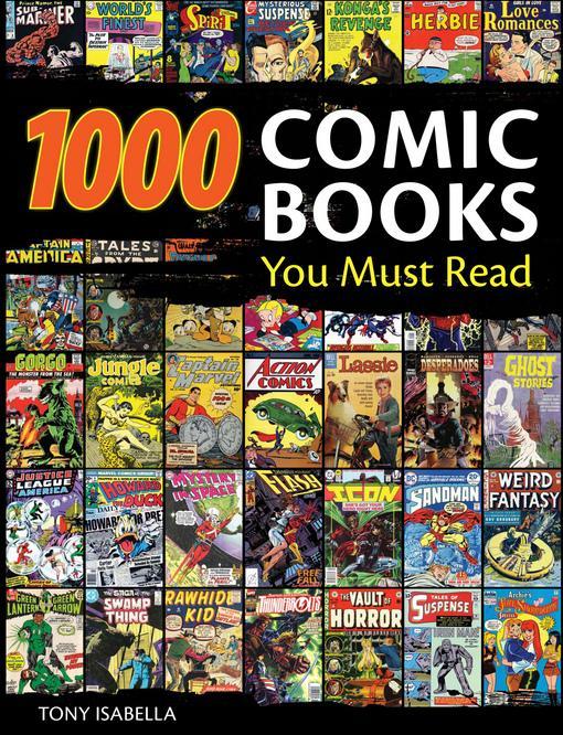 1,000 Comic Books You Must Read EB9781440213342