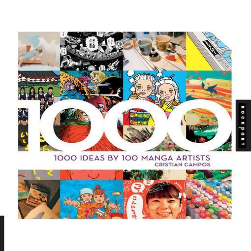 1,000 Ideas by 100 Manga Artists EB9781610602327