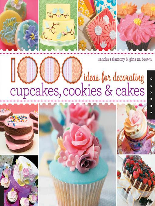 1,000 Ideas for Decorating Cupcakes, Cookies & Cakes EB9781610581073