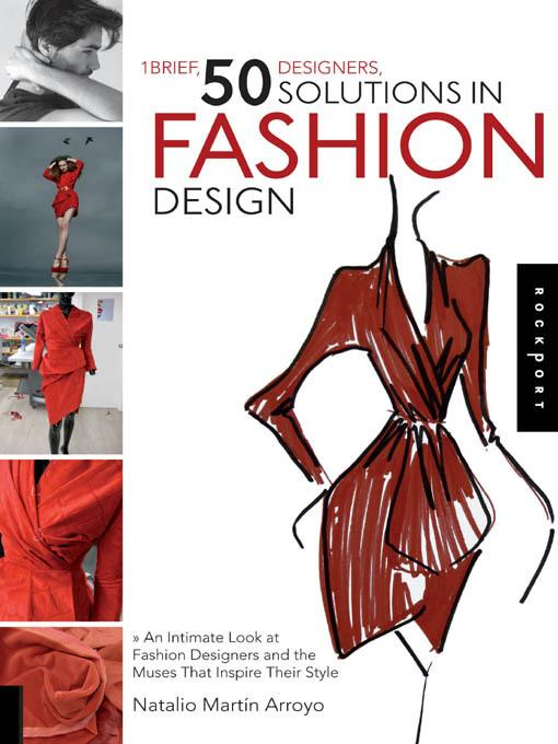1 Brief, 50 Designers, 50 Solutions in Fashion Design EB9781610602310