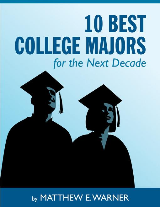 10 Best College Majors for the Next Decade EB9781456608996