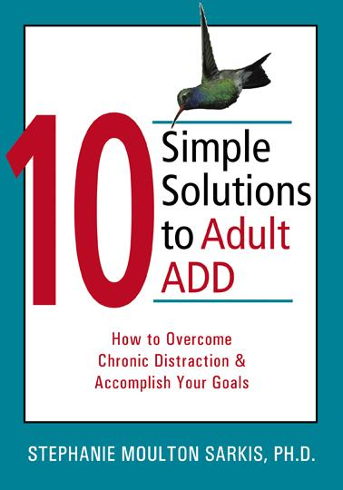 10 Simple Solutions to Adult ADD: How to Overcome Chronic Distraction and Accomplish Your Goals EB9781572247895