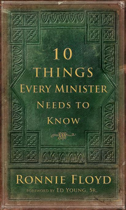 10 Things Every Minister Needs to Know EB9781614580256