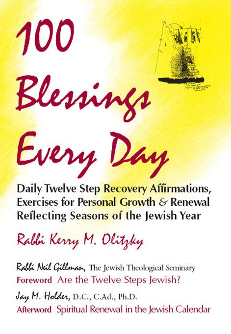100 Blessings Every Day: Daily Twelve Step Recovery Affirmations for Personal Growth
