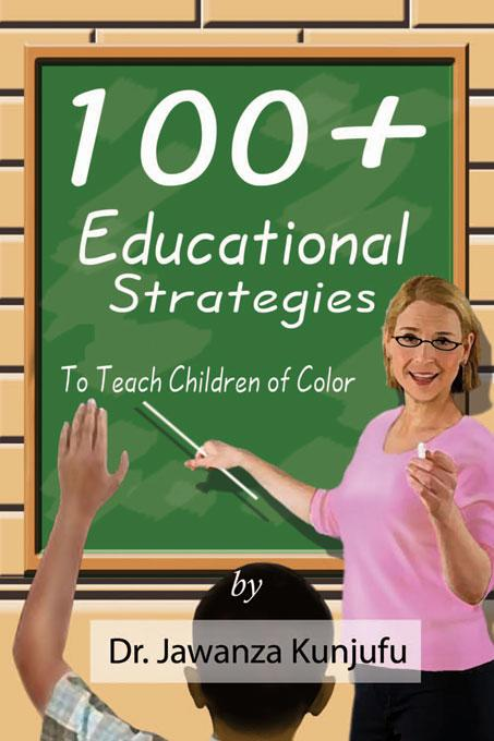 100+ Educational Strategies to Teach Children of Color EB9781934155257
