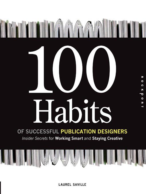100 Habits of Successful Publication Designers EB9781616736095