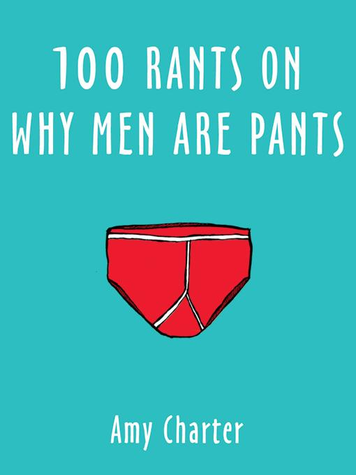 100 Rants on Why Men are Pants EB9781840244205