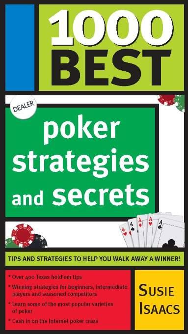 1000 Best Poker Strategies and Secrets EB9781402220203