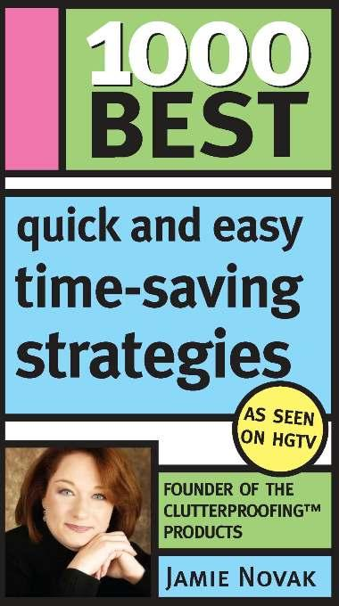 1000 Best Quick and Easy Time-Saving Strategies EB9781402220364