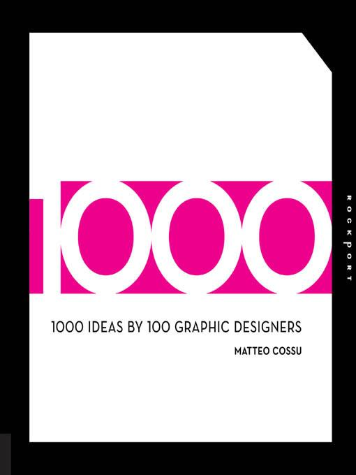 1000 Ideas by 100 Graphic Designers EB9781616736736