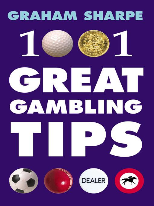 1001 Great Gambling Tips EB9781848396630