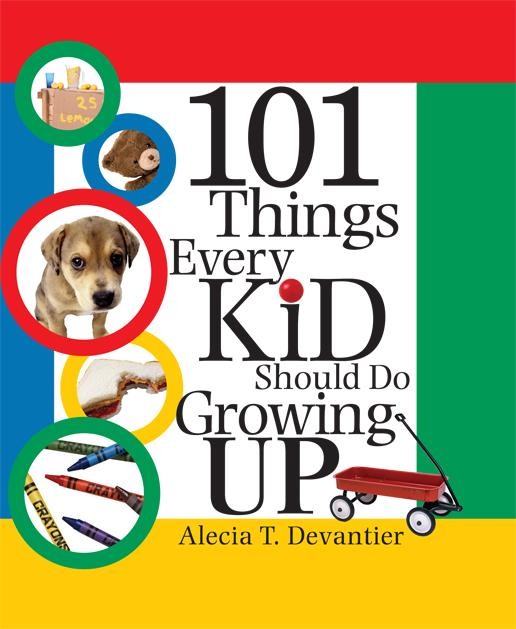 101 Things Every Kid Should Do Growing Up EB9781402252662