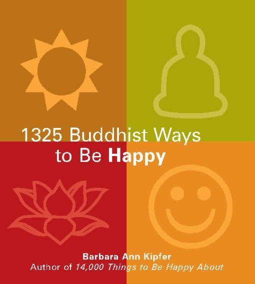 1325 Buddhist Ways to Be Happy EB9781569757598