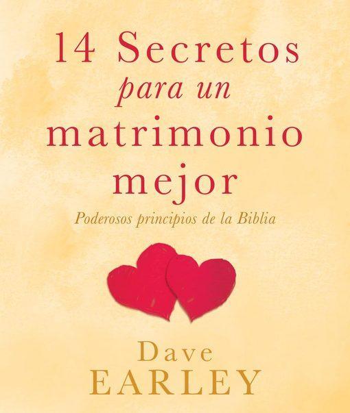14 Secretos para un matrimonio mejor EB9781607426448
