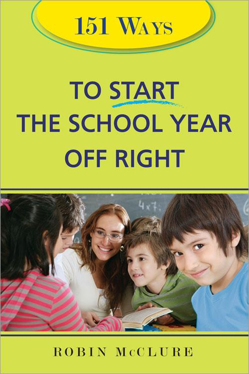 151 Ways to Start the School Year Off Right EB9781402223334