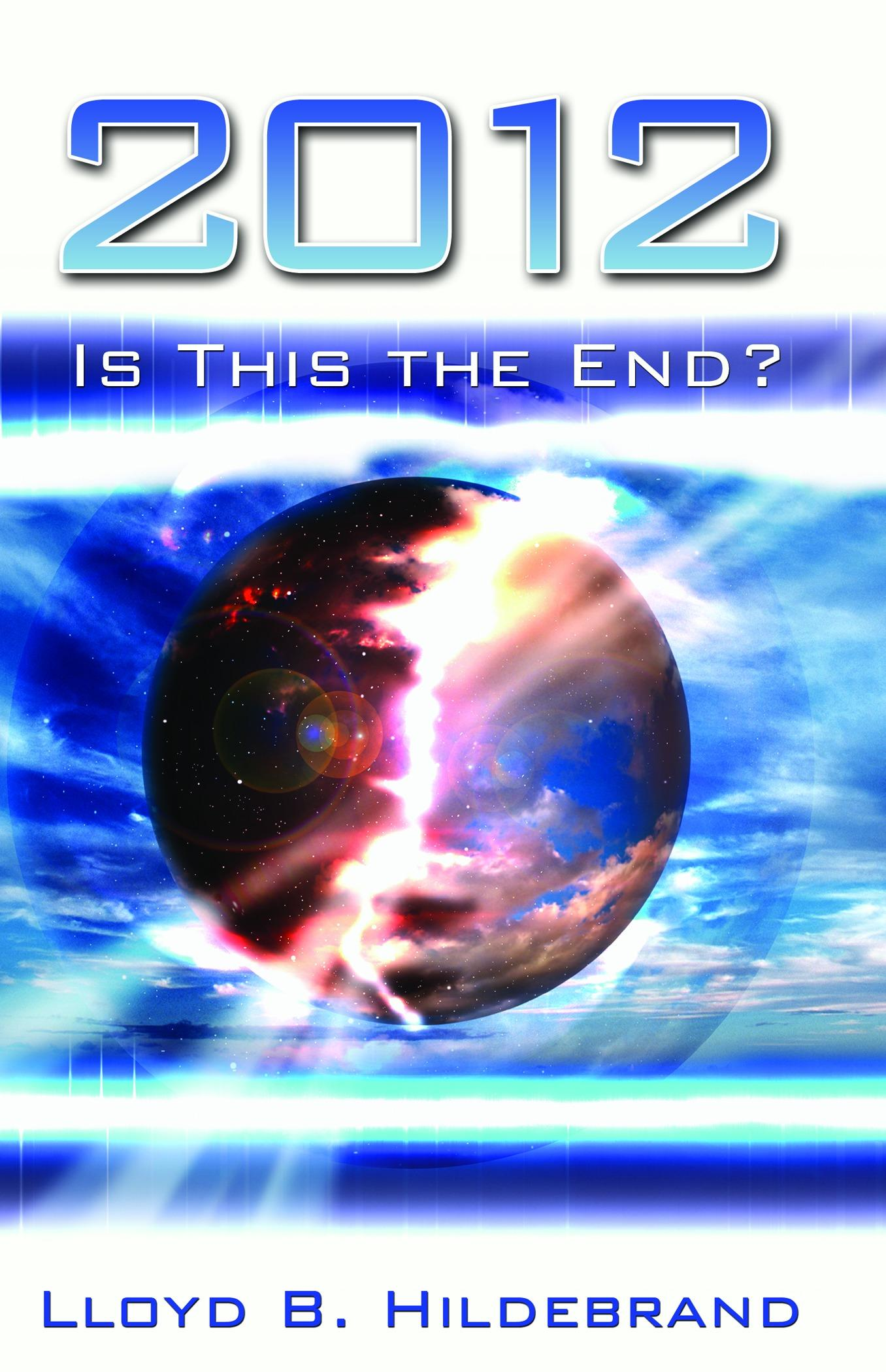 2012 Is This The End? EB9781458714657