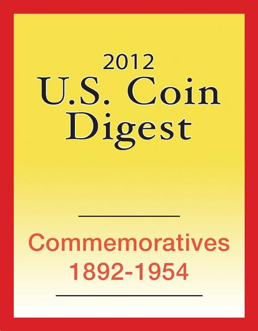 2012 U.S. Coin Digest: Commemoratives 1892-1954 EB9781440231186