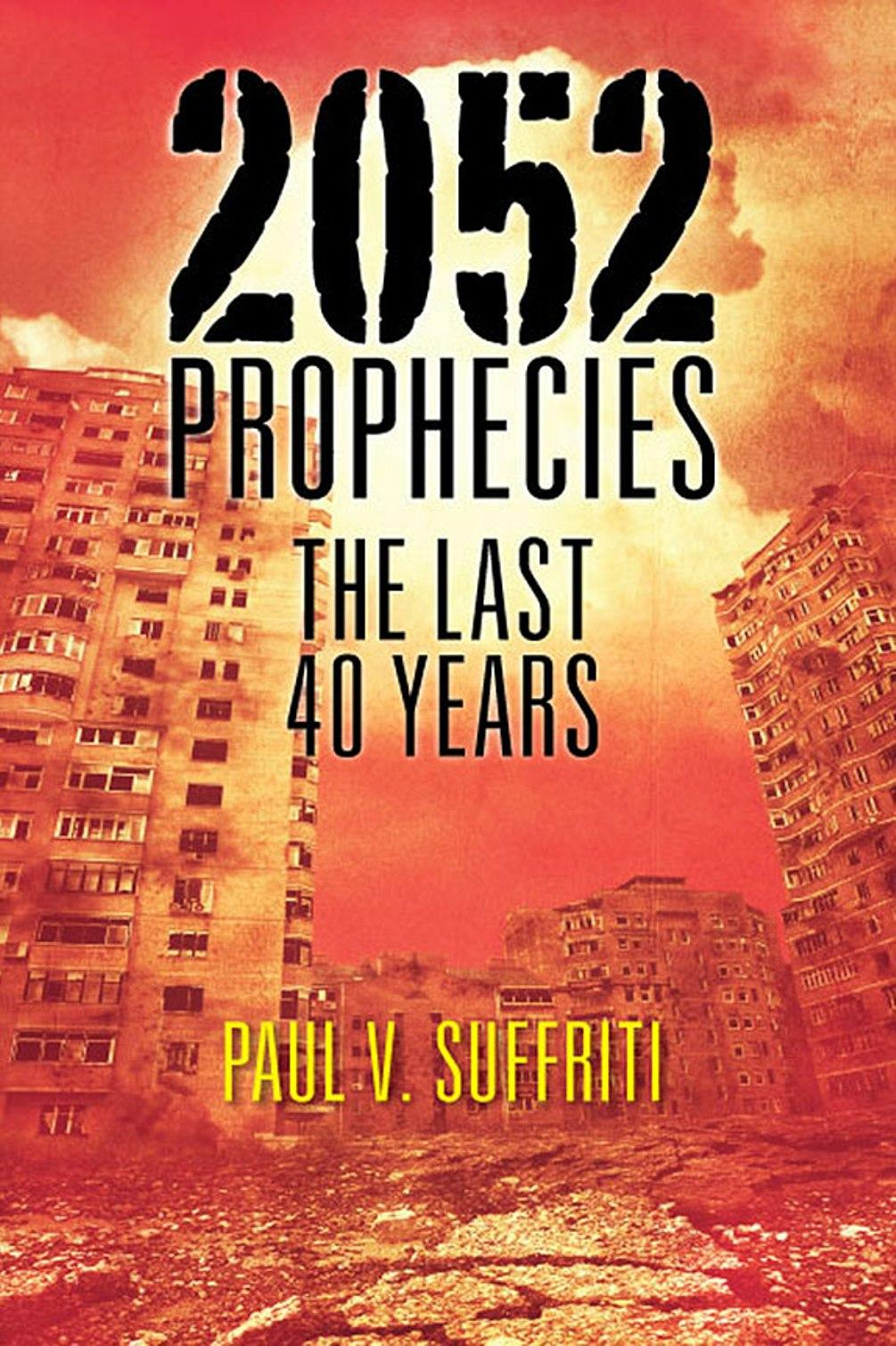2052 Prophecies: The Last 40 Years EB9781622128211
