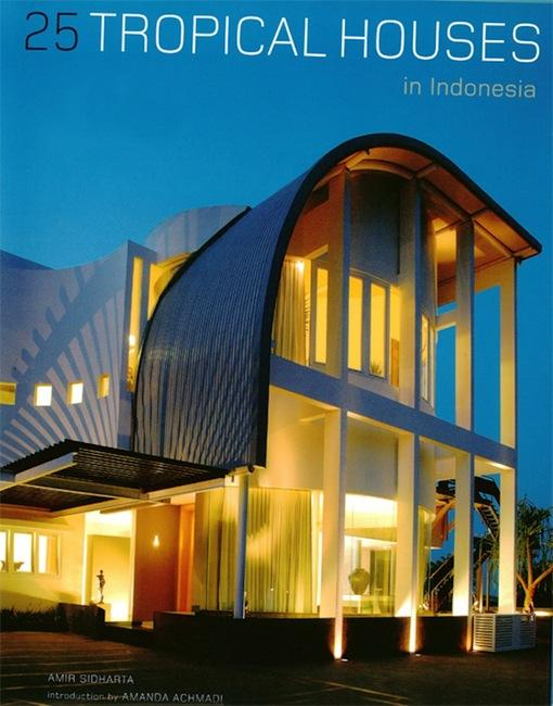 25 Tropical Houses in Indonesia EB9781462906475