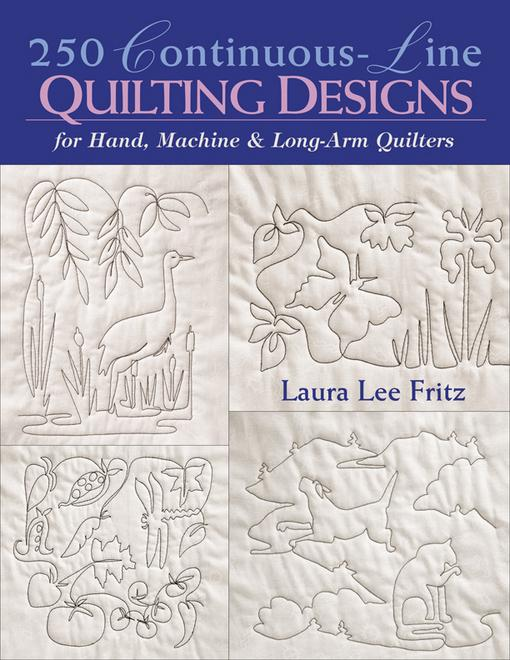 250 Continuous-Line Quilting Designs: For Hand, Machine & Longarm Quilters EB9781571208804