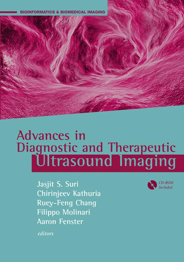 3-D Ultrasound Imaging: Chapter 1 from Advances in Diagnostic and Therapeutic Ultrasound Imaging EB9781596937567