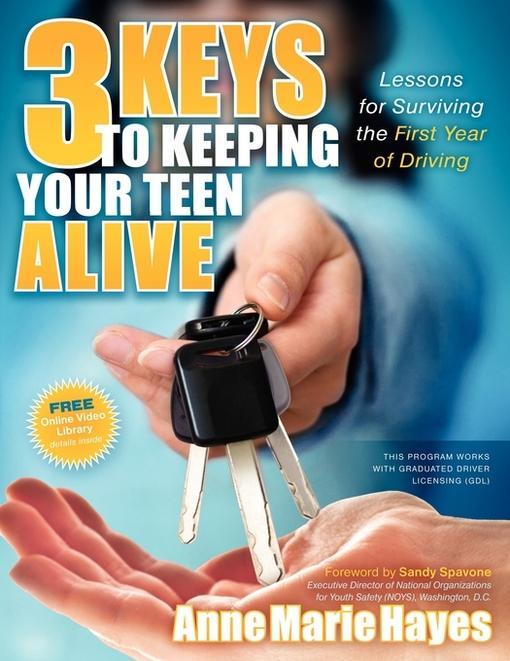 3 Keys to Keeping Your Teen Alive EB9781600378850