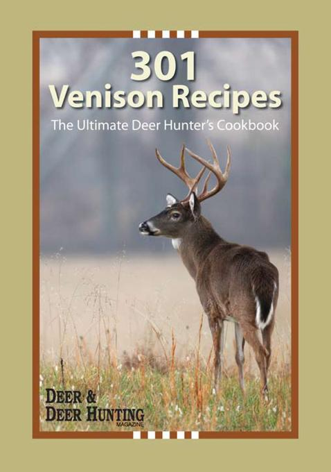 301 Venison Recipes EB9781440223969