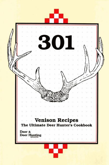 301 Venison Recipes EB9781440226250